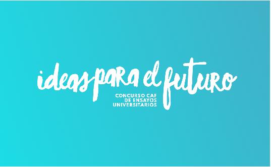 Estudiante de Economía ganó el concurso de ensayos de la CAF «Ideas para el Futuro»