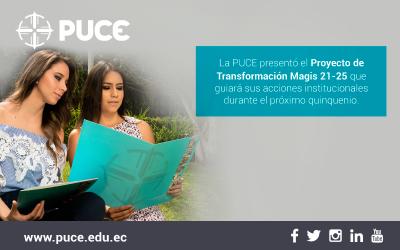 Boletín PUCE #42: La PUCE presentó el Proyecto de Transformación Magis 21-25 que guiará sus acciones institucionales durante el próximo quinquenio
