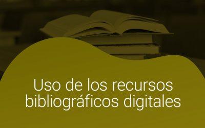 Uso de los recursos bibliográficos digitales