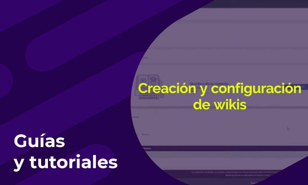 Cómo crear y configurar wikis