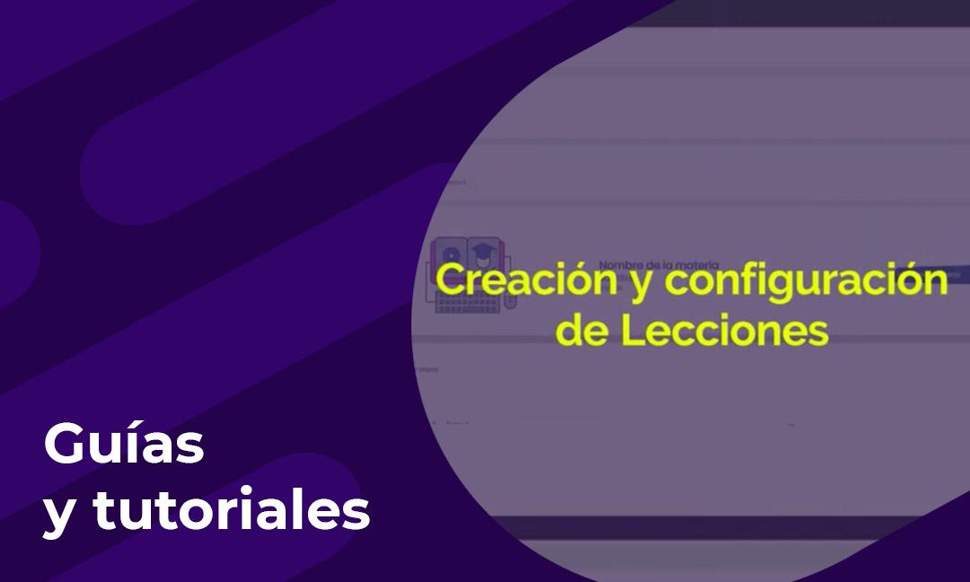 Creación y configuración de Lecciones