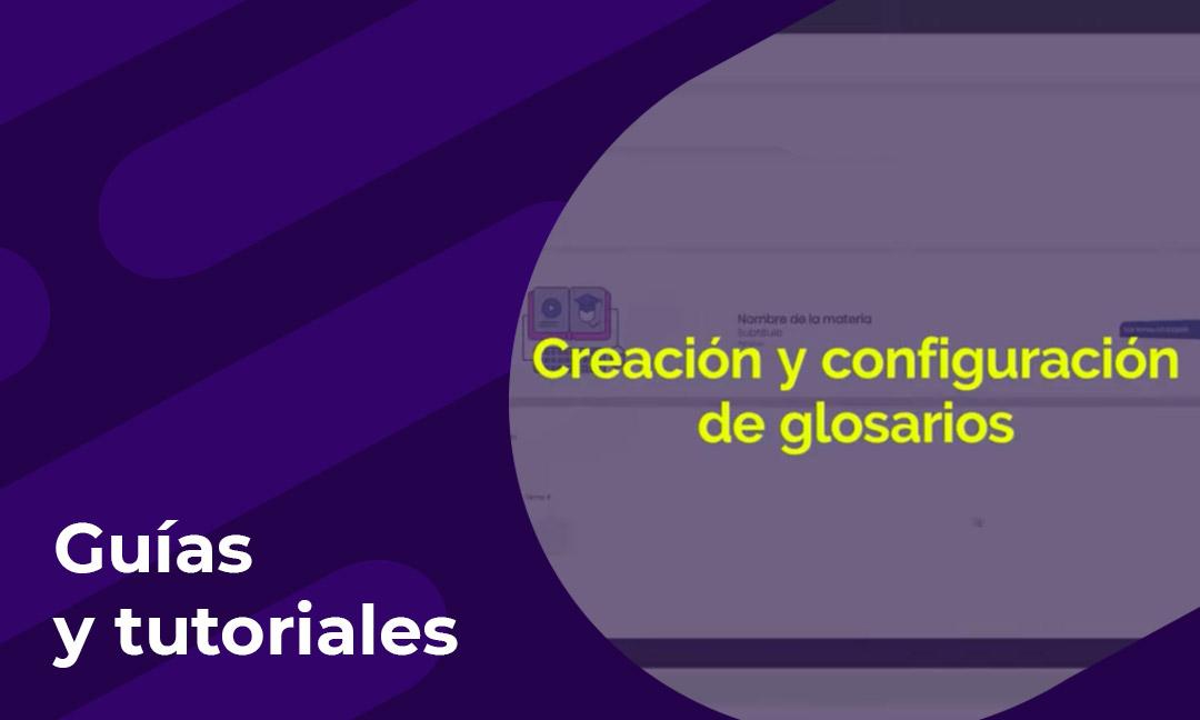 Creación y configuración de glosarios