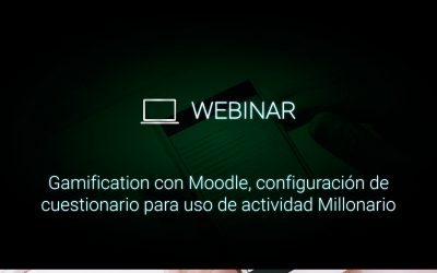 Gamification con Moodle, configuración de cuestionario para uso de actividad Millonario