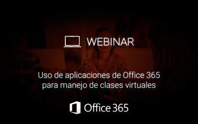 Uso de aplicaciones de Office 365 para manejo de clases virtuales