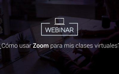 ¿Cómo usar Zoom para mis clases virtuales?