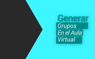 Generar grupos en el aula virtual